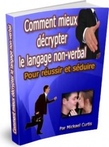 Décrypter le langage non verbal pour mieux séduire