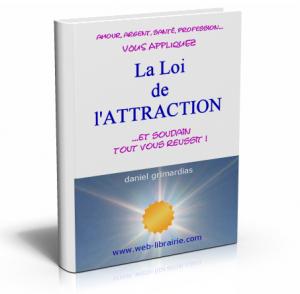 Secrets de la Loi de l'Attraction