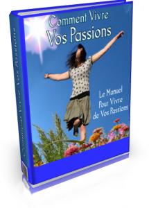 livre vivre vos rêves et vos passions
