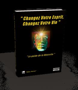 livre changer votre esprit changer votre vie